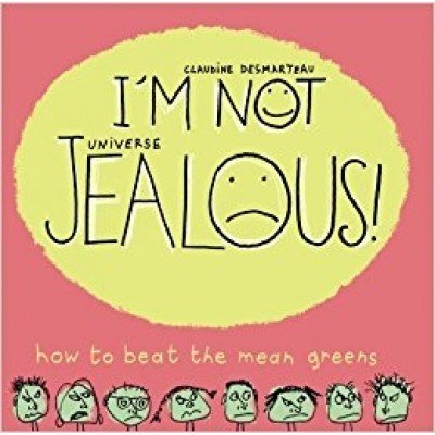 Im Not Jealous: How to Beat the Mean Greens