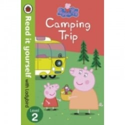 Peppa Pig: Camping Trip - Read it Yourself ..