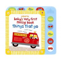 Usborne Baby's Very First Noisy Things That Go