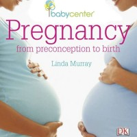 Pregnancy: From Preconception to Birth