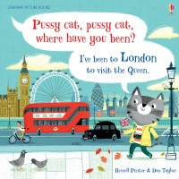 Usborne Pussy Cat, Pussy Cat, Where Have You Been? I've Been to London to Visit the Queen