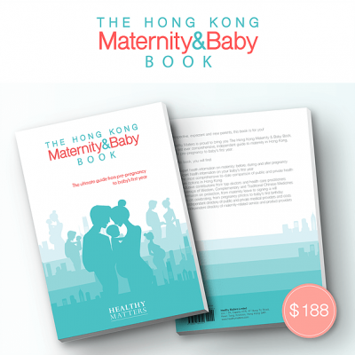 Healthy Matters The Hong Kong Maternity & Baby Book