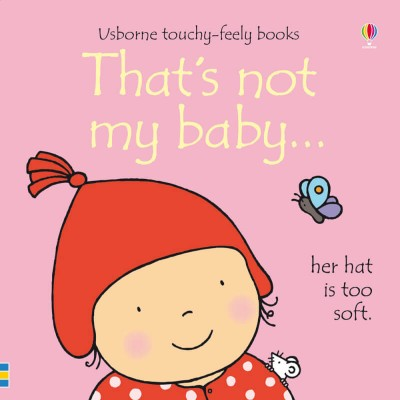 Usborne Touchy Feely Books - Thats Not My Baby (Girl)